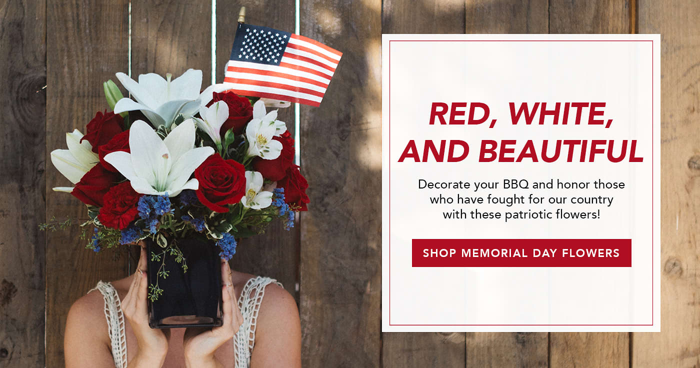 Shop Flowers for Memorial Day